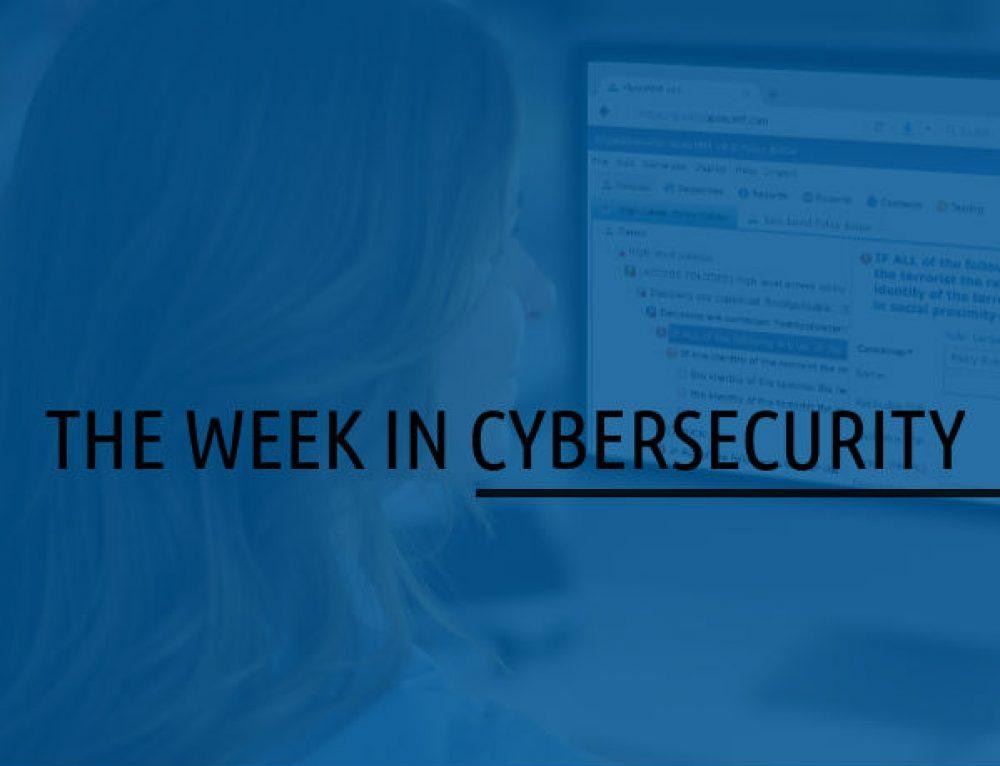 Week in CyberSecurity